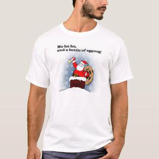 Ho, ho, ho, and a bottle of eggnog! T-Shirt