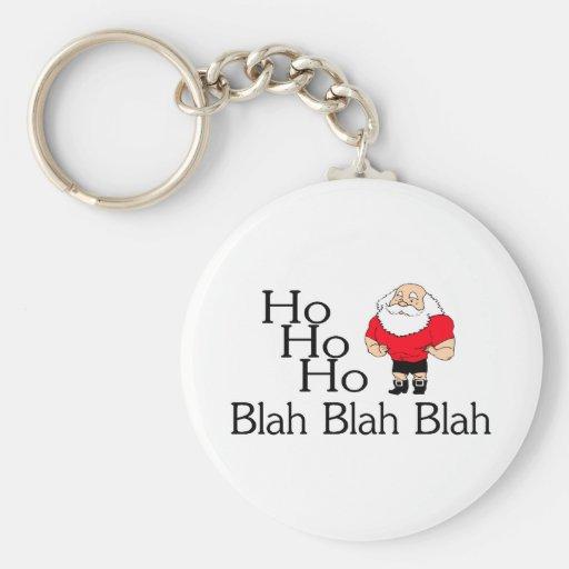 Ho Ho Ho Blah Blah Blah Christmas Key Chain