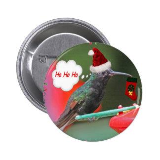 Ho Ho Ho colibrí Pin Redondo De 2 Pulgadas
