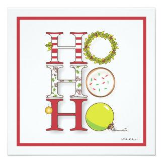 """Ho HO HO fiesta de Navidad feliz del día de fiesta Invitación 5.25"""" X 5.25"""""""