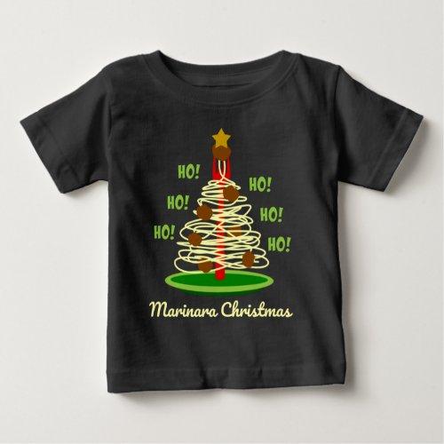 Ho! Ho! Ho! Marinara Christmas Spaghetti and Meatballs Pasta Tree Baby T-Shirt