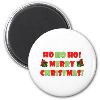 Ho Ho Ho Merry Christmas 2 Inch Round Magnet