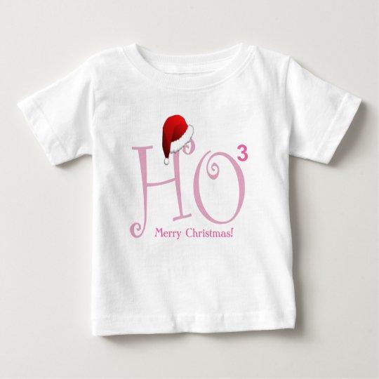 Ho Ho Ho!  Merry Christmas! Baby T-Shirt