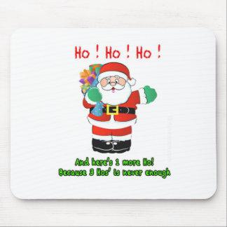 Ho! Ho! Ho! Mouse Pad