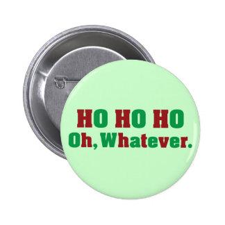 Ho Ho Ho Oh Whatever Button