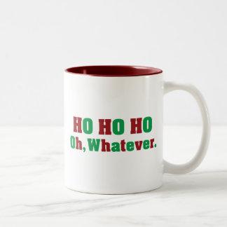 Ho Ho Ho Oh Whatever Two-Tone Coffee Mug