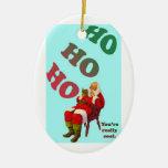 Ho Ho Ho. Ornaments
