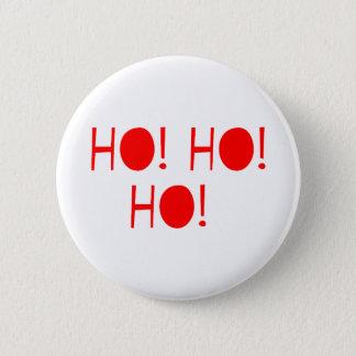 Ho Ho Ho Pinback Button