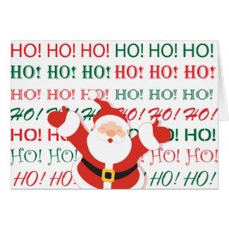 HO! HO! HO! Santa Card