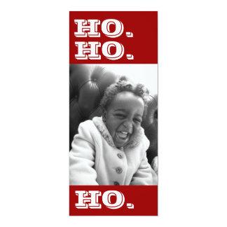 """Ho. Ho. Ho. Tarjeta de la foto Invitación 4"""" X 9.25"""""""