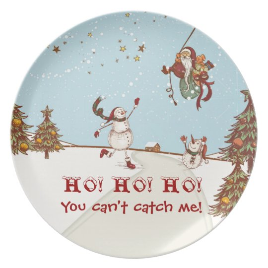 HO! HO! HO! You can't catch me! Dinner Plate