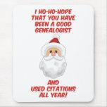 Ho-Ho-Hope A Good Genealogist Mouse Pad