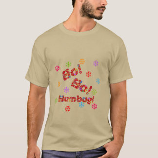 Ho Ho Humbug with Colored Snowflakes T-Shirt