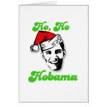 Ho, Ho, Obama Greeting Card