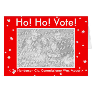 HO! HO! VOTE! Customizable My Dog Votes Card