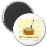 Ho Hummus Fridge Magnets