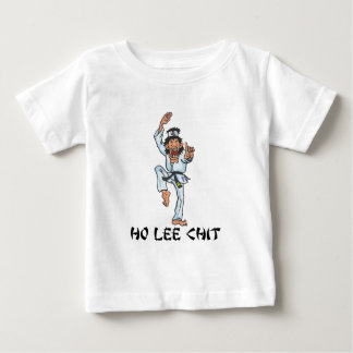 Ho Lee Chit Baby T-Shirt
