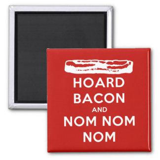 Hoard Bacon and Nom Nom Nom 2 Inch Square Magnet