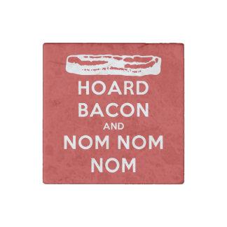 Hoard Bacon and Nom Nom Nom Stone Magnet