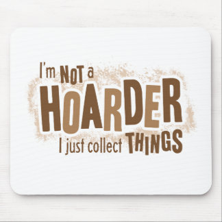 Hoarder Mouse Pad
