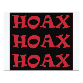 ** HOAX ** 4.25X5.5 PAPER INVITATION CARD
