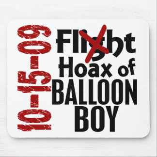 Hoax Of Balloon Boy Mouse Pad
