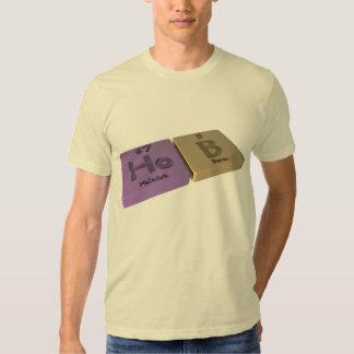 Hob as Ho Holmium and B Boron Shirts