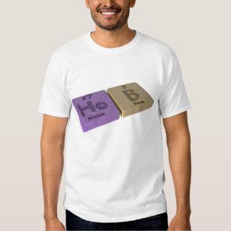 Hob as Ho Holmium and B Boron T Shirts