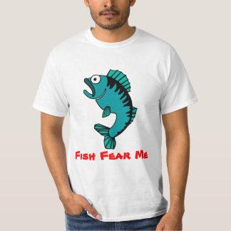 Hobby Fishing Fish Fear Me Tshirt