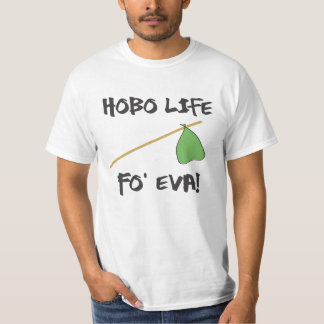 Hobo Life T-Shirt