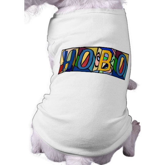 HOBO ~ PERSONALIZED BGLETTERS ~ PET-WARE FOR DOGS! SHIRT