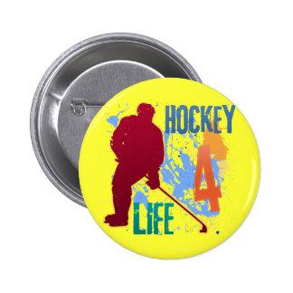 HOCKEY 4 LIFE PINBACK BUTTON