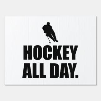 Hockey All Day Yard Sign