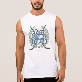 Hockey Beer League Legend Sleeveless Shirt