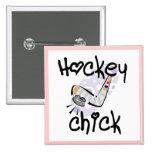 Hockey Chick Tshirts and Gifts Pin