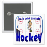 Hockey Coach With Attitude Buttons
