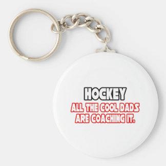 Hockey...Cool Dads Keychain
