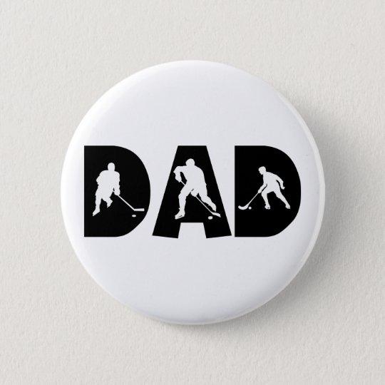 Hockey Dad Gift Pinback Button
