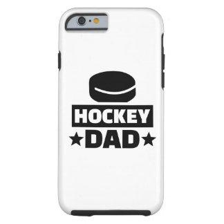 Hockey dad tough iPhone 6 case