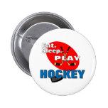 Hockey de Eat Sleep Play Pins