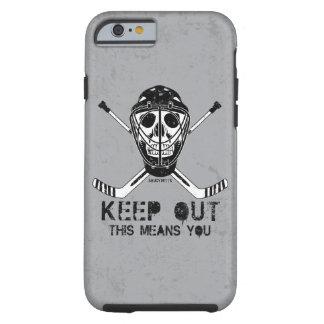 Hockey Goalie Keep Out Skull Tough iPhone 6 Case