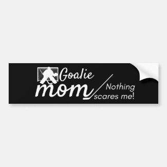 Hockey Goalie Mom bumper sticker not scared black
