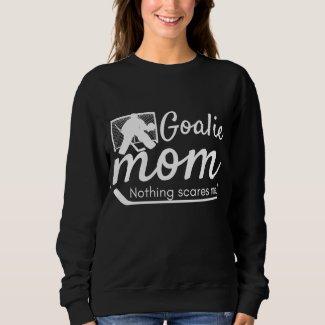 Hockey Goalie Mom Hoodie sweatshirt