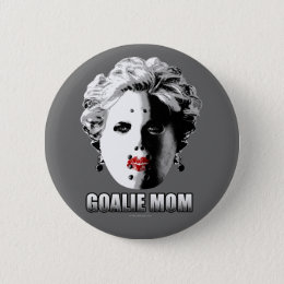 Hockey Goalie Mom Pinback Button