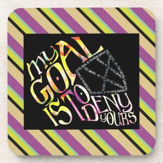 Hockey Goalie My Goal Typography Coasters
