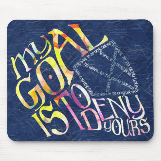 Hockey Goalie My Goal Typography Mouse Pad