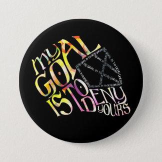 Hockey Goalie My Goal Typography Pin