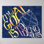 Hockey Goalie My Goal Typography Poster