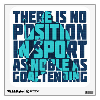 Hockey Goalie Noble Quote Wall Sticker