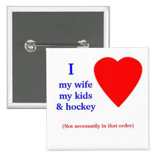 Hockey I Heart My Wife Pinback Button